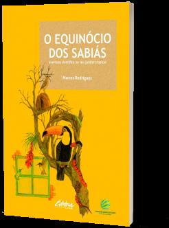 Na-Estante_CHJUN18_Livro-O-Equinócio-dos-sabiás